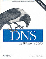 DNS on Windows 2000 av Matt Larson og Cricket Liu (Bok uspesifisert)