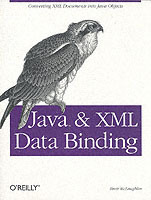 Java and XML Data Binding av Brett McLaughlin (Heftet)