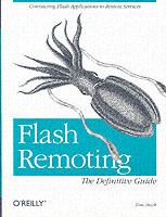 Flash Remoting the Definitive Guide av Tom Muck (Heftet)