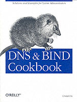 DNS and BIND Cookbook av Cricket Liu (Heftet)
