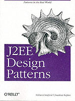 J2EE Design Patterns av William C.R. Crawford og Jonathan Kaplan (Heftet)