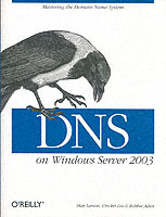 DNS on Windows Server 2003 av Cricket Liu, Matt Larson og Robbie Allen (Heftet)