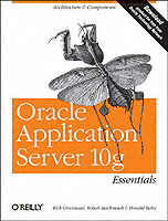Oracle Applications Server 10g Essentials av Donald Bales, Rick Greenwald og Robert Stackowiak (Heftet)
