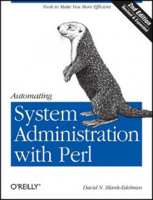 Automating System Administration with Perl av David N. Blank-Edelman (Heftet)