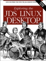 Exploring the JDS Linux Desktop av Tom Adelstein og Sam Hiser (Heftet)