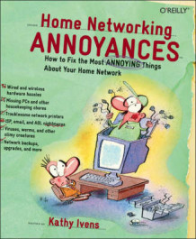 Home Networking Annoyances av Kathy Ivens (Heftet)
