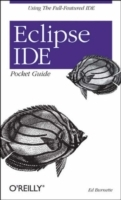 Eclipse IDE Pocket Guide av Ed Burnette (Heftet)