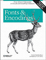 Fonts and Encodings av Yannis Haralambous (Heftet)