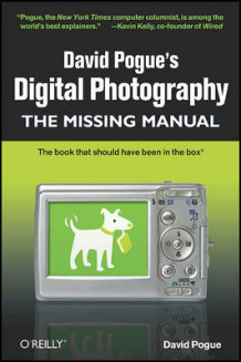 David Pogue's Digital Photography: The Missing Manual av David Pogue (Heftet)