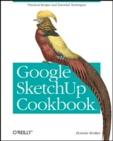 Google SketchUp Cookbook av Bonnie Roskes (Heftet)