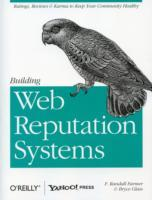 Building Web Reputation Systems av F. Randall Farmer og Bryce Glass (Heftet)