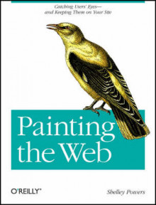 Painting the Web av Shelley Powers (Heftet)