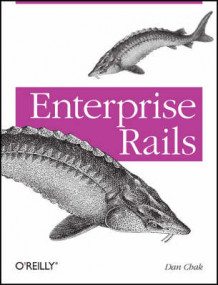 Enterprise Rails av Dan Chak (Heftet)