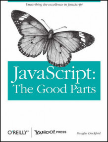 JavaScript: The Good Parts av Douglas Crockford (Heftet)