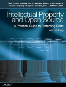 Intellectual Property and Open Source av Van Lindberg (Heftet)