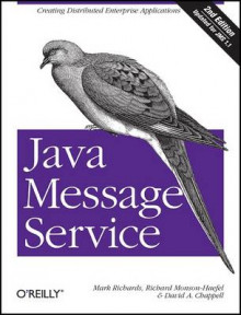 Java Message Service av Richard Monson-Haefel, Mark Richards og David A. Chappell (Heftet)