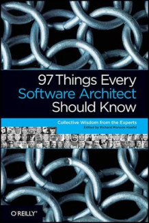 97 Things Every Software Architect Should Know av Richard Monson-Haefel (Heftet)