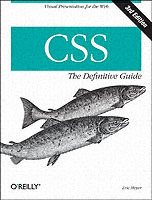 CSS: the Definitive Guide av Eric Meyer (Heftet)