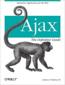 Ajax the Definitive Guide av Anthony T Holdener III (Heftet)