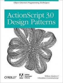 ActionScript 3.0 Design Patterns av Bill Sanders og Chandima Cumarantunge (Heftet)