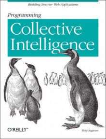 Programming Collective Intelligence av Toby Segaran (Heftet)