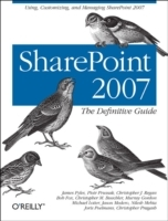 SharePoint 2007 av James Pyles, Bob Fox, Christopher M. Buechler, Murray Gordon, Michael Lotter, Jason Medero, Nilesh Mehta, Joris Poelmans, Christopher Pragash og Piotr Prussak (Heftet)