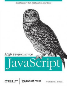 High Performance JavaScript av Nicholas C. Zakas (Heftet)