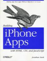 Building iPhone Apps with HTML, CSS, and JavaScript av Jonathan Stark (Heftet)