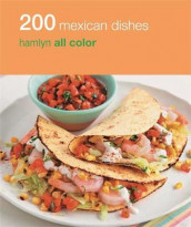 Hamlyn All Colour Cookery: 200 Mexican Dishes av Emma Lewis (Heftet)