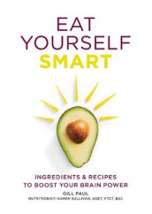 Eat Yourself Smart av Gill Paul (Heftet)