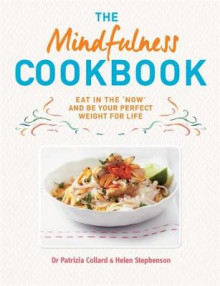 The Mindfulness Cookbook av Dr. Patrizia Collard og Helen Stephenson (Heftet)