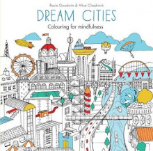 Dream Cities av Rosie Goodwin og Alice Chadwick (Heftet)