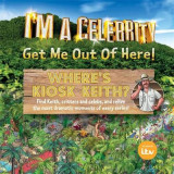 Omslag - I'm a Celebrity... Where's Kiosk Keith?