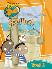Key Spelling Pupil Book 3 (6 Pack) (Heftet)