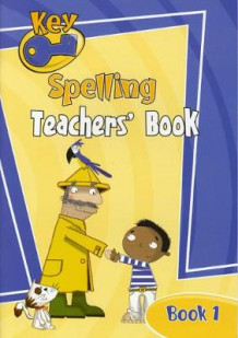 Key Spelling Teachers' Handbook 1 (Heftet)