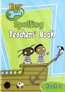 Key Spelling Teachers' Handbook 4 (Heftet)
