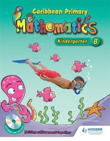 Caribbean Primary Maths Kindergarten B Pupil Book 2nd Ed av Dorleon og Natasha Lewis (Heftet)