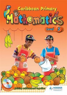 Caribbean Primary Mathematics Level 5 Student Book and CD-Rom av Dorleon og Jeffrey Blaize (Blandet mediaprodukt)