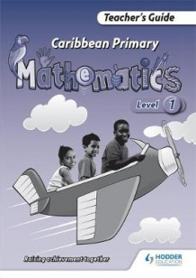 Caribbean Primary Maths Level 1 Teacher's Guide av Simon Sharplis (Heftet)