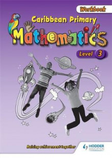 Caribbean Primary Mathematics Level 3 Workbook av Adam Greenstein (Heftet)