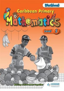Caribbean Primary Mathematics: Workbook Level 5 av Adam Greenstein (Heftet)