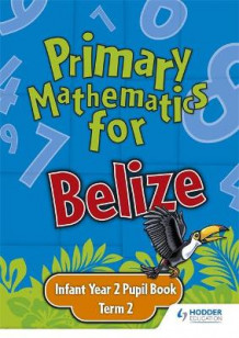 Primary Mathematics for Belize Infant Year 2 Pupil's Book Term 2 av Lisa Greenstein (Heftet)