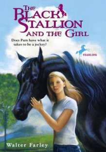 The Black Stallion and the Girl av Walter Farley (Innbundet)