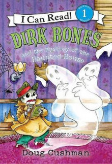 Dirk Bones and the Mystery of the Haunted House av Doug Cushman (Innbundet)