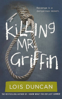 Killing Mr. Griffin av Lois Duncan (Innbundet)