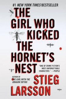 The Girl Who Kicked the Hornet's Nest av Stieg Larsson (Innbundet)
