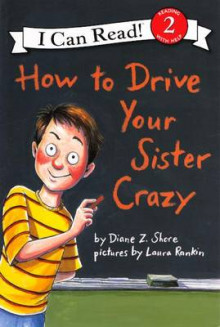 How to Drive Your Sister Crazy av Diane Z Shore (Innbundet)