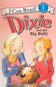 Dixie and the Big Bully av Grace Gilman (Innbundet)