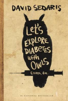 Let's Explore Diabetes with Owls av David Sedaris (Innbundet)