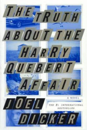 The Truth about the Harry Quebert Affair av Joel Dicker (Innbundet)